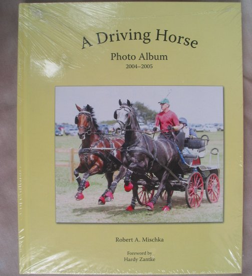 A Driving Horse Photo Album 2004-2005