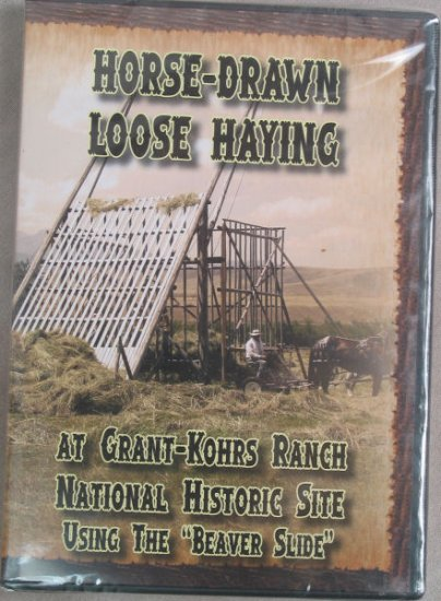 Horse-Drawn Loose Haying at Grant-Kohrs Ranch  National Historic Site DVD