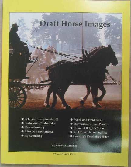 Draft Horse Images Hard Cover Book