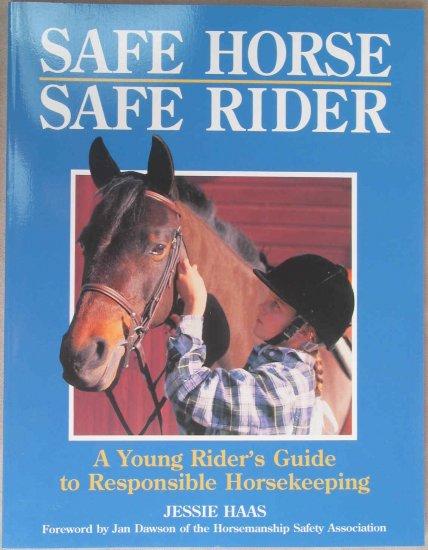 Safe Horse, Safe Rider Soft Cover Book
