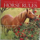 Horse Rules Hard Cover Book