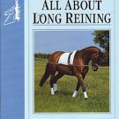 All About Long Reining Soft Cover Book