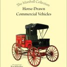 The Marshall Collection Horse-Drawn Vehicles Hard Cover Book