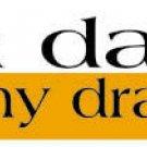 I'm Daft for my Draft Bumper Sticker