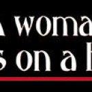 A Woman's Place Bumper Sticker