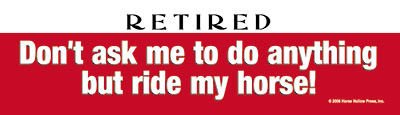 Retired Bumper Sticker