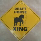 Team Draft Horse Xing Sign