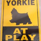 Yorkie At Play Yard Sign