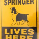 Springer Dog Lives Here Yard Sign
