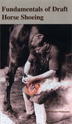 Fundamentals of Draft Horse Shoeing - DVD