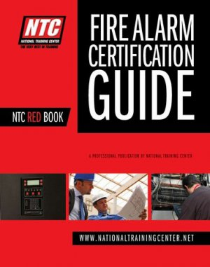 NTC Red Book, Fire Alarm Certification Guide NICET Levels 1-4