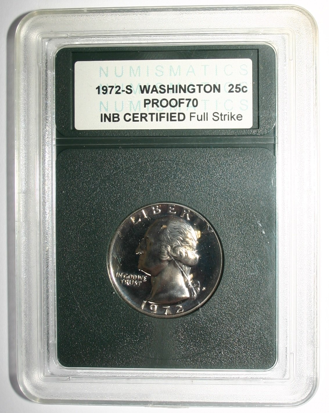 USA 1972-S Washington 25c Liberty Quarter Dollar Proof 70 INB Certified Coin
