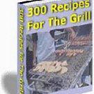 300 Grilling Recipes