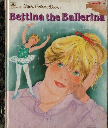VINTAGE KIDS BOOK Bettina the Ballerina a Little Golden Book