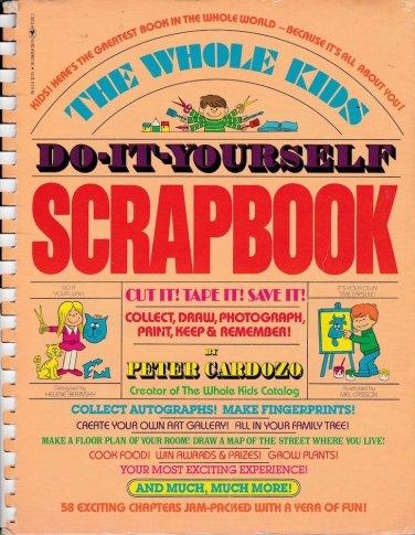 VINTAGE KIDS BOOK Whole Kids Do-It-Yourself Scrapbook