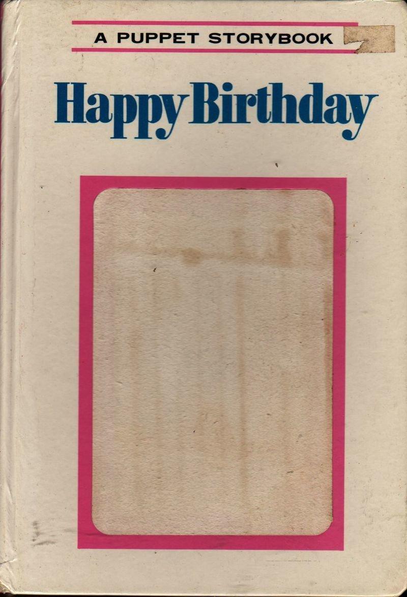 Happy Birthday a Puppet Storybook - Tadasu Izawa and Shigemi Hijikata - 1969 - Vintage Book