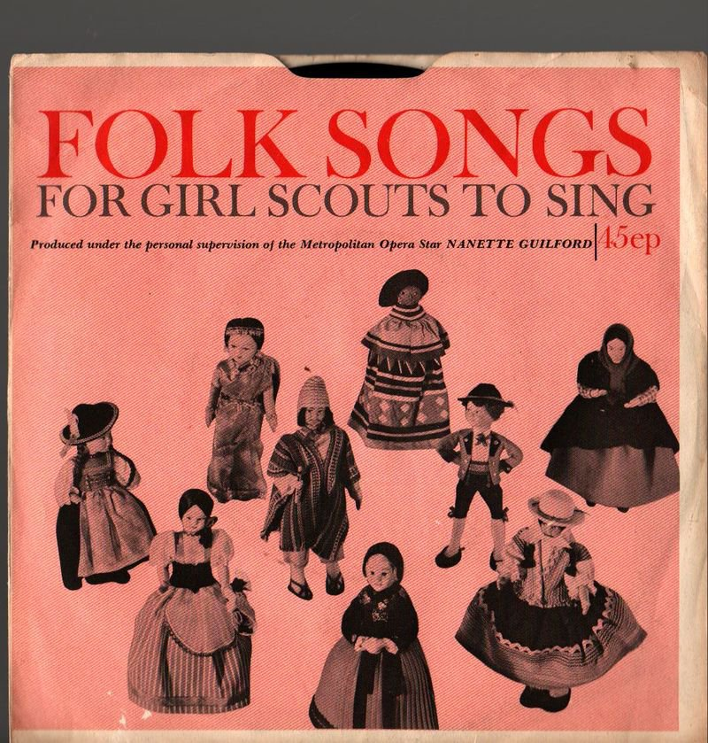 Folk Songs For Girl Scouts to Sing Cat. No. 11-979 - Nanette Guilford - 45 RPM record