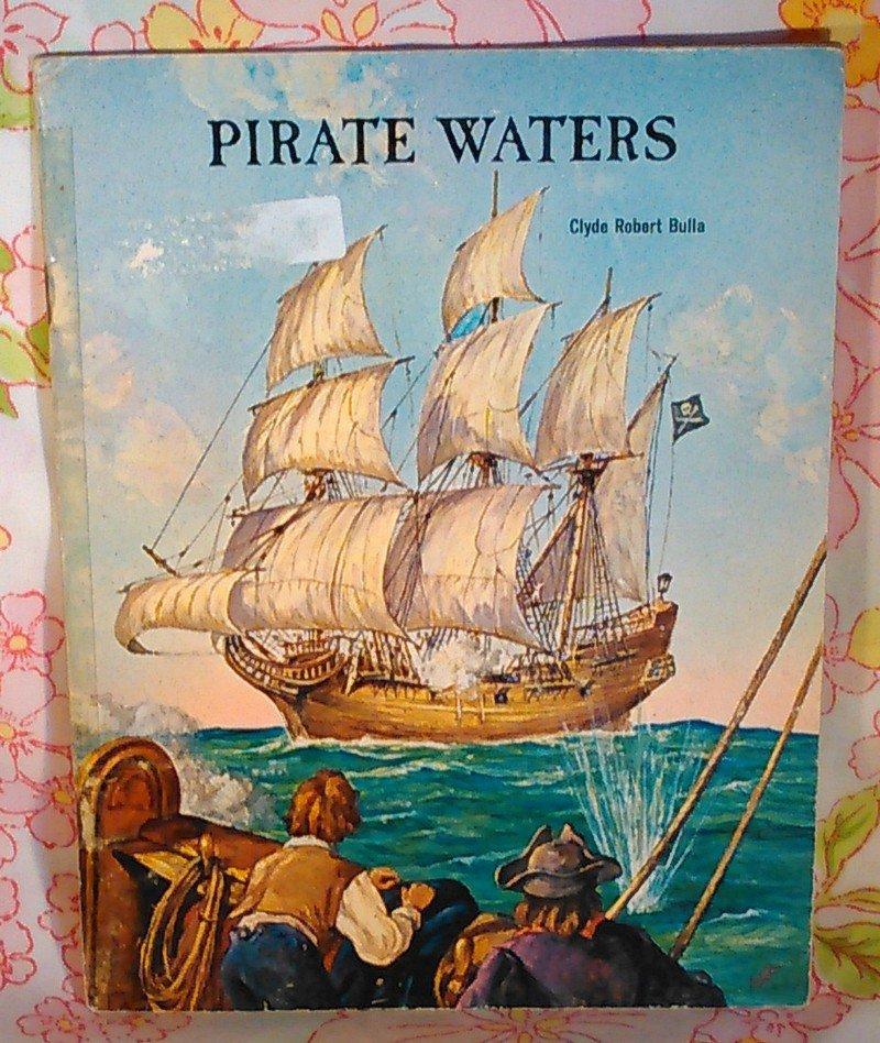 Pirate Waters - Clyde Robert Bulla - James Flux - 1963 - Vintage Book