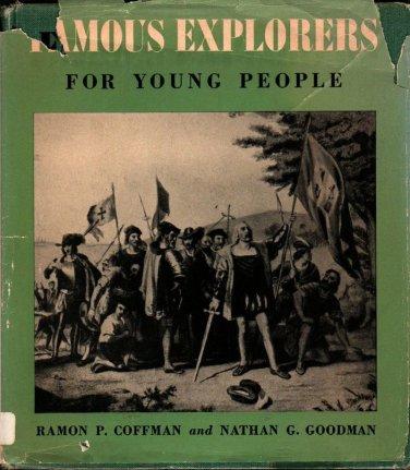 Famous Explorers for Young People - Ramon P. Coffman and Nathan G. Goodman - 1959 - Vintage Books