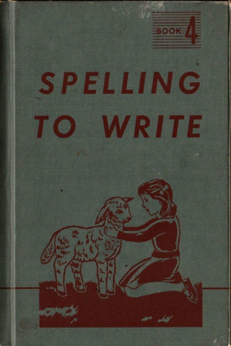 Spelling to Write Book 4 Inscr. to KY Gov. Simeon Willis - Miller, Moore, Foster, 1945, Vintage Book