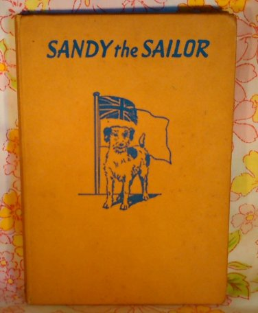 Sandy the Sailor - Kenneth Nutt - John Read - 1949 - Vintage Book