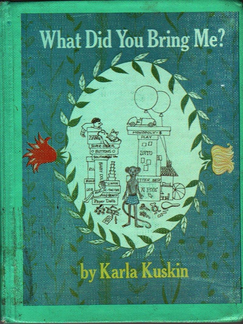 What Did You Bring Me - Karla Kuskin - 1973 - Vintage Kids Book