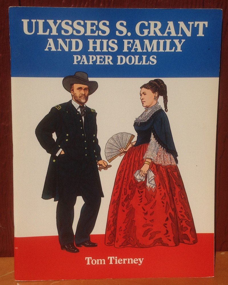 Ulysses S. Grant and His Family Paper Dolls - Tom Tierney - 1995 - Vintage Kids Book