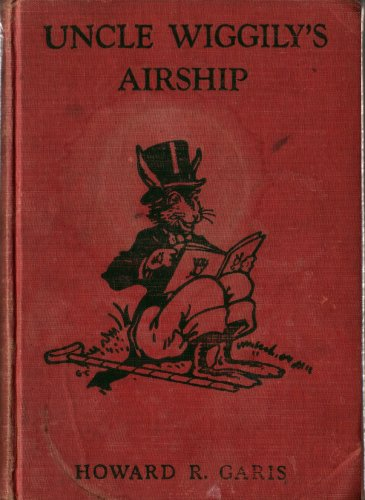 Uncle Wiggily's Airship - Howard R. Garis - 1939 - Vintage Kids Book