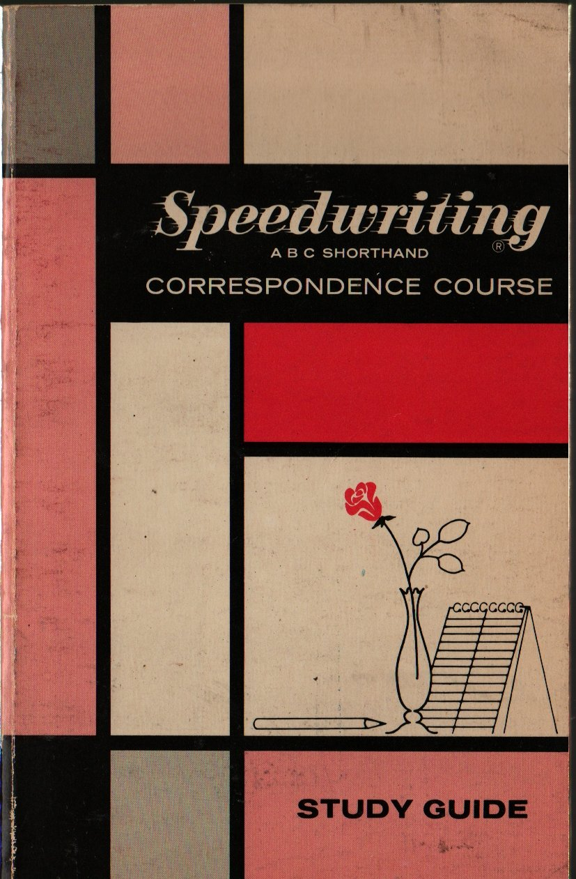 Speedwriting ABC Shorthand Correspondence Course Study Guide - 1966 - Vintage Text Book
