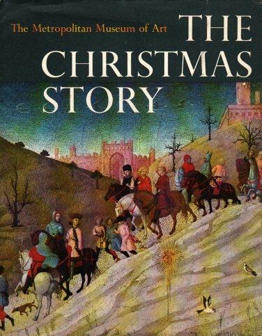 The Christmas Story - Gospels of Matthew & Luke (Metropolitan Museum of Art, 1966) Vintage Kids Book
