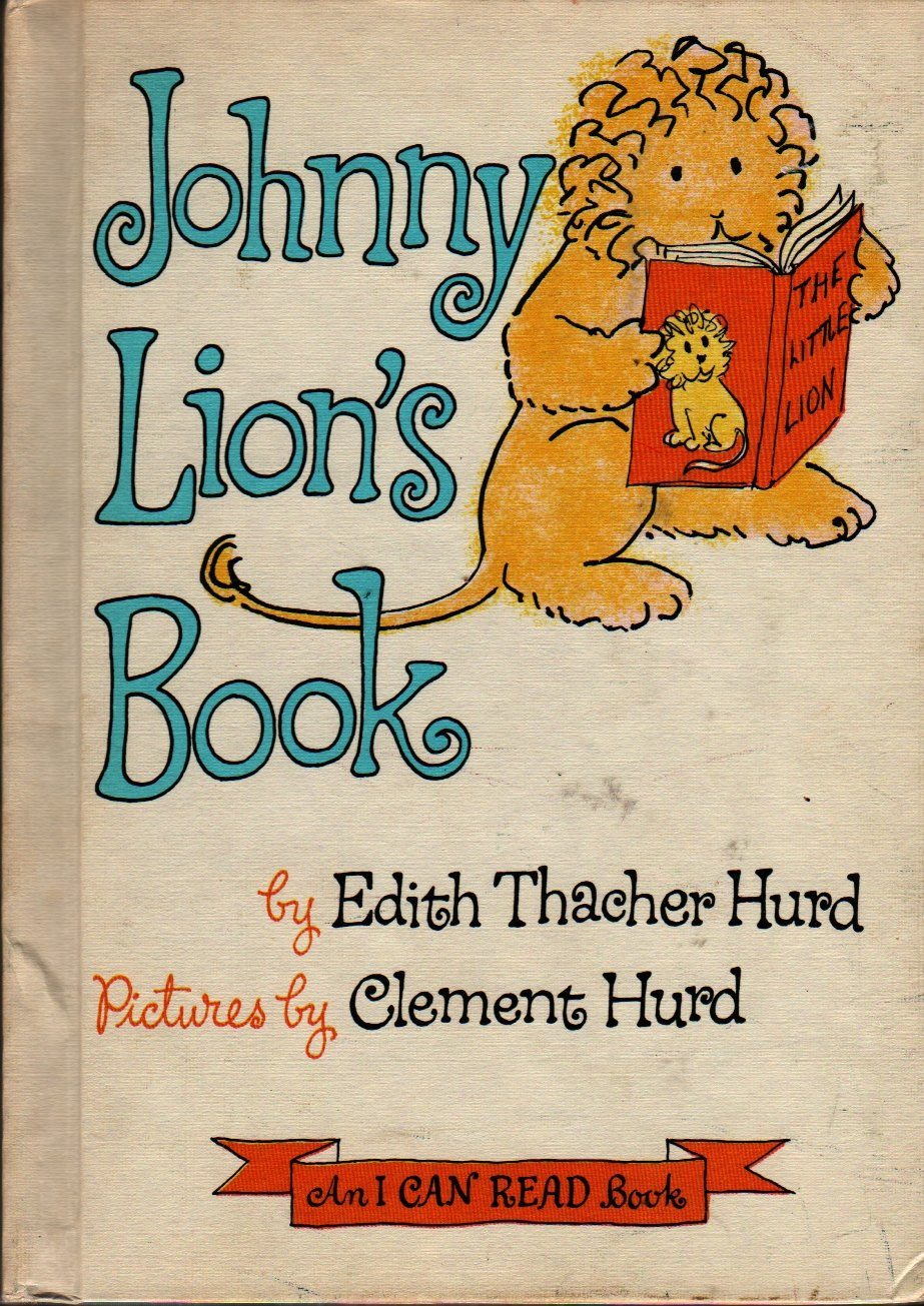 Johnny Lion's Book An I Can Read Book - Edith Thacher Hurd - Clement Hurd - 1965 - Vintage Kids Book