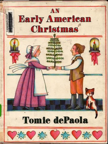 An Early American Christmas - Tomie de Paola - 1987 - Vintage Kids Book