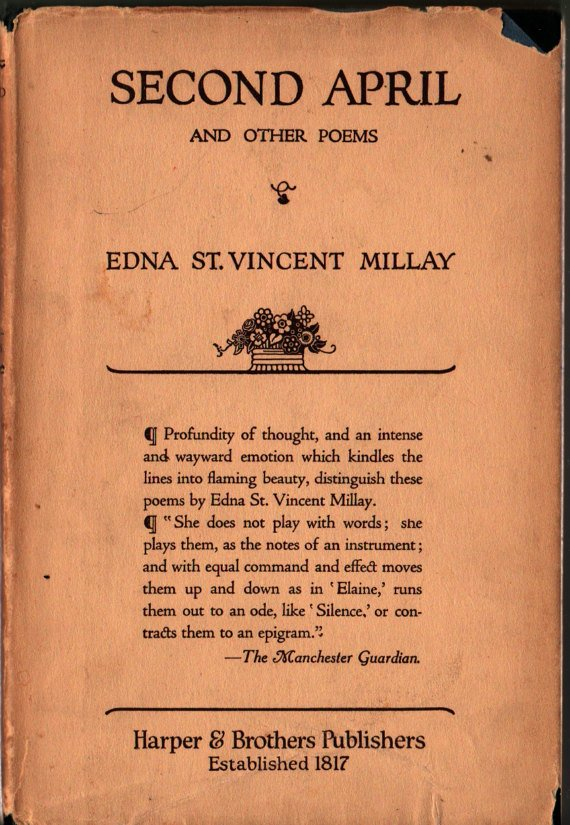 Second April and Other Poems - First Edition - Edna St. Vincent Millay - 1921 - Vintage Poetry Book