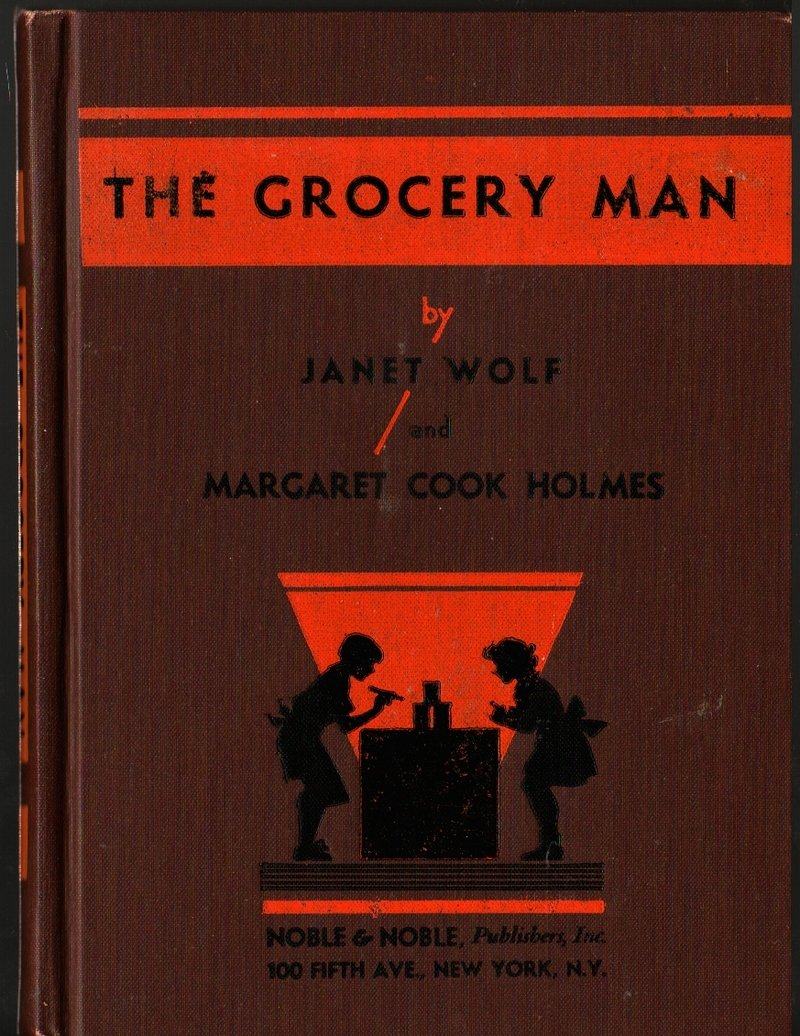 The Grocery Man - Janet Wolf and Margaret Cook Holmes - Tynke Hakola - 1936 - Vintage Kids Book