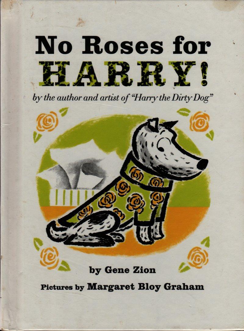 No Roses For Harry - Gene Zion - Margaret Bloy Graham - 1996 - Vintage Kids Book