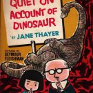 Quiet on Account of Dinosaur - Jane Thayer Seymour Fleishman (1964) Vintage Book