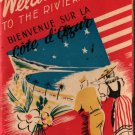 Welcome to the Riviera + 1945 + Vintage Tour Guide