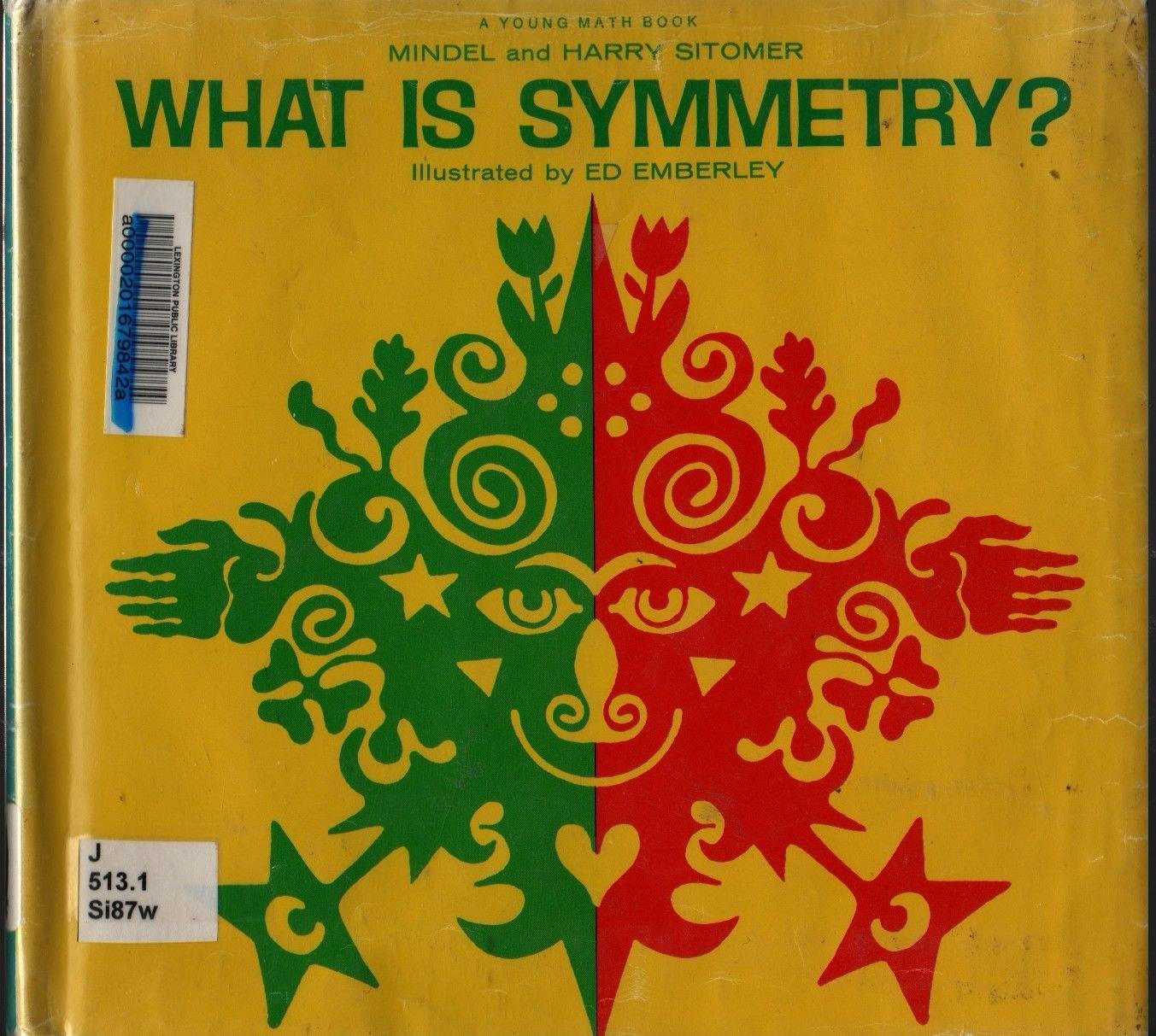 What Is Symmetry? + First Printing + Sitomer + Ed Emberley + 1970 + Vintage Kids