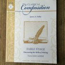 Classical Composition, Fable Stage, Memoria Press, Teacher Guide Work Book
