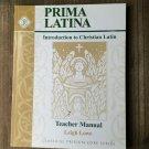 Prima Latina Teacher Manual : Introduction to Christian Latin, Memoria Press