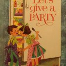Vintage Wonder Book Let's Give a Party First Edition Hardcover Illustrated 4-12
