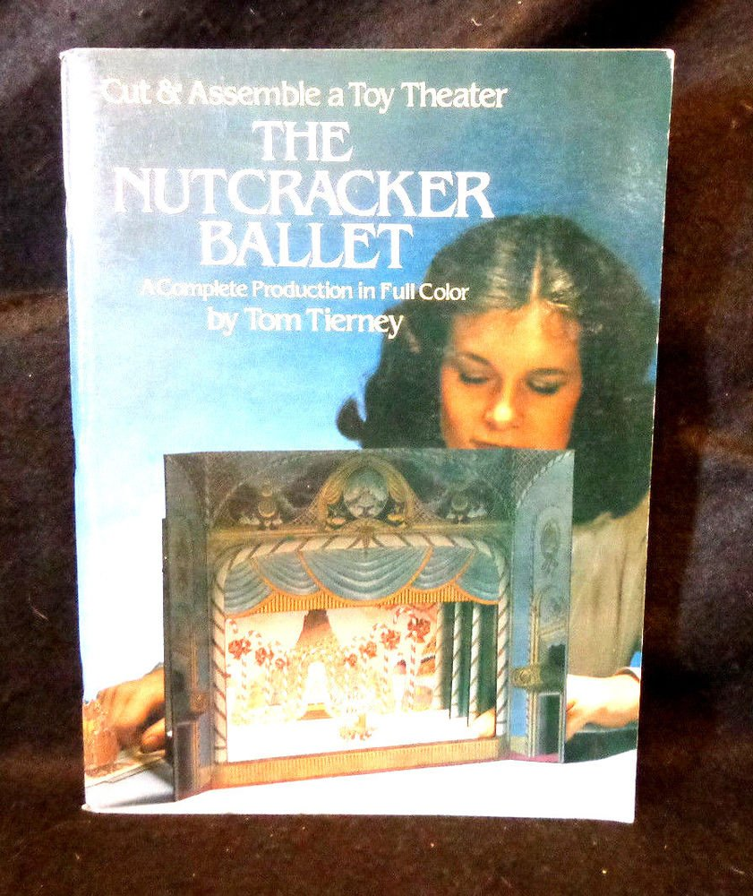 The Nutcracker Ballet A Cut & Assemble a Toy Theater by Tom Tierney 1981 UNCUT