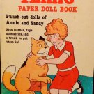 Annie Paper Doll Book Punch-Out Dolls of Annie & Sandy Uncut Happy House1982