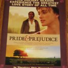 Pride & Prejudice Movie Ad~Keira Knightley~Beloved Author Jane Austen Romance