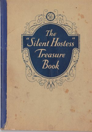 The Silent Hostess Treasure Book Antique 1931 General Electric