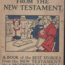 "GUC 1908 ""Mother Stories from the New Testament"""