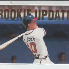 1995 Fleer Rookie Update #5 Chipper Jones Braves NMT-MT SHARP!