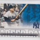 Yogi Berra Career Day Insert 2012 Topps #CD-25 Yankees