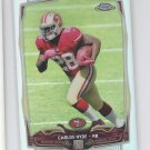 Carlos Hyde RC Refractors Parallel 2014 Topps Chrome #158 49ers