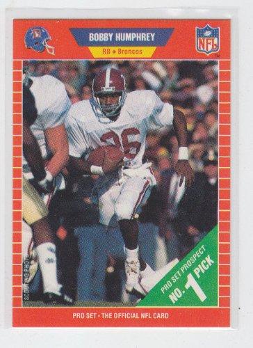 Bobby Humphrey Rookie Card 1989 Pro Set #493 Broncos